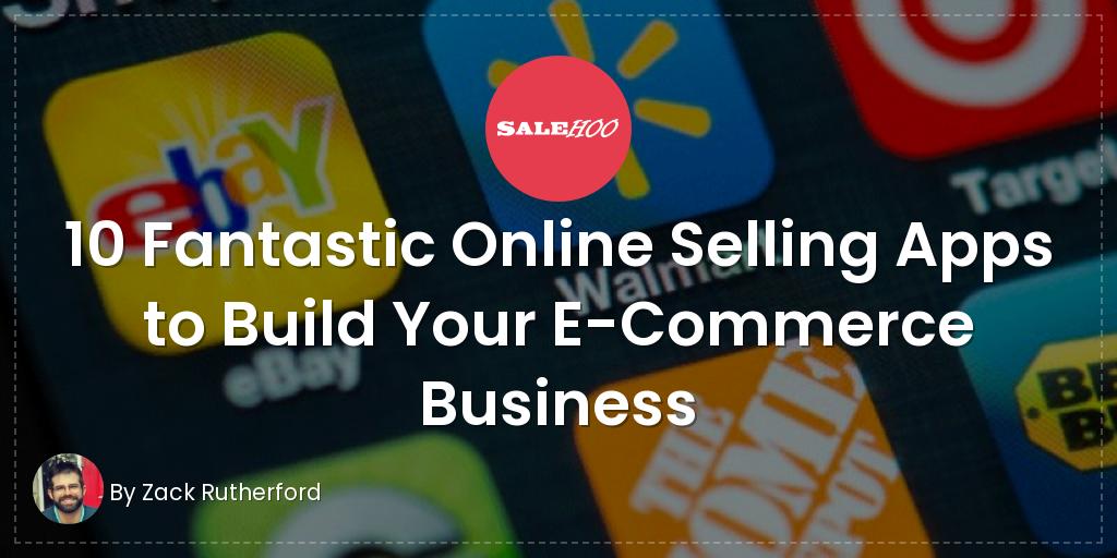 10 Fantastic Online Selling Apps | SaleHoo