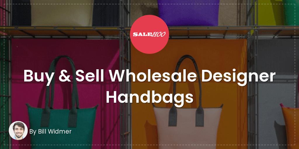 Buy   Sell Wholesale Designer Handbags  bc875fed0a99a