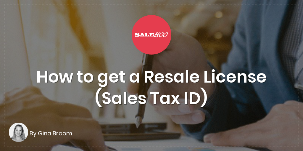 How To Get A Resale Certificate Updated For 2018 Salehoo