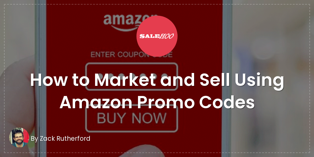 How to market and sell using amazon promo codes salehoo fandeluxe Choice Image