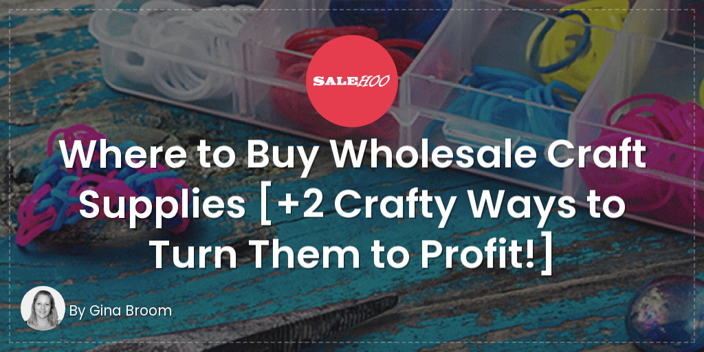 Where to Buy Wholesale Craft Supplies [+2 Crafty Ways to Turn Them